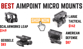 4 Best Aimpoint Micro Mounts Under $150 – Lightweight & Durable