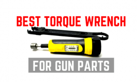 4 Best Torque Wrenches For Gunsmithing, Scope Mounts & Accessories