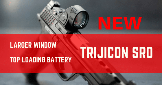 Trijicon SRO Red Dot Review : Enlarged Window, Never Miss The Dot Again