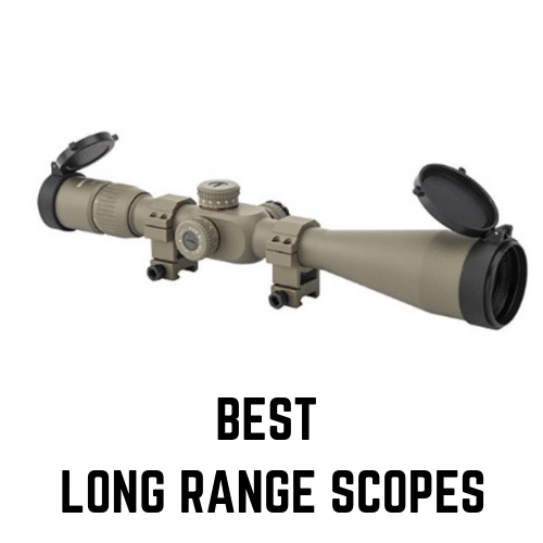 BEST LONG RANGE SCOPES