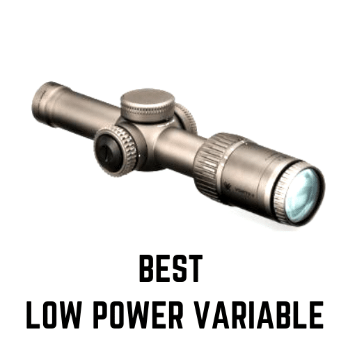 BEST LOW POWER VARIABLE SCOPES