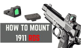 How To Install A Red Dot Sight On 1911 – The Easiest Way