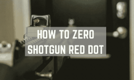 How To Zero A Shotgun Red Dot Sight