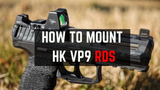 Install HK VP9 Red Dot Mount Without Slide Milling