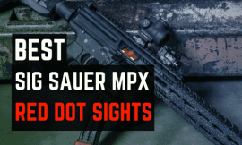 Best Red Dot Sights for Sig Sauer MPX – John Wick Inspired