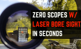 How To Use A Laser Bore Sight – 5 Simple Steps To Zero A Scope