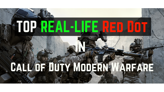 Top 8 Real Life Modern Warfare Gunsmith Attachments – Red Dot Sights