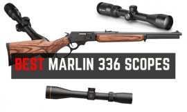 Best Scopes for Marlin 336 Lever Action Rifle