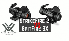 Vortex StrikeFire 2 VS SpitFire 3x – Comparison Reviews