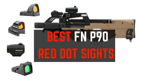 Best Red Dot Sights for FN P90