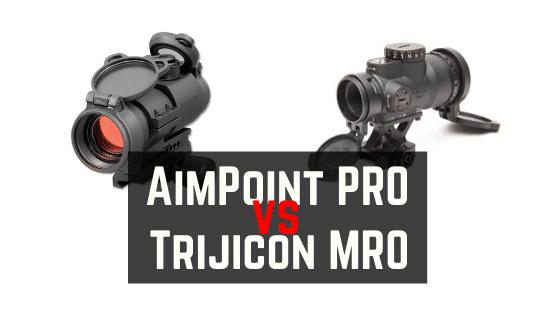 Aimpoint PRO vs Trijicon MRO – Comparison Reviews
