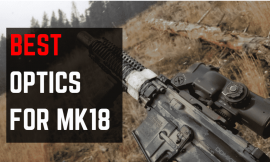 Best Optics For MK18 Style Rifles 2020 – Red Dot & Holo sights
