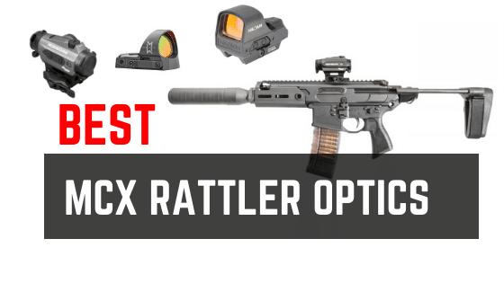 4 Best Optics for SIG SAUER Rattler MCX