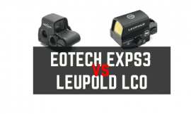 Leupold LCO VS EOtech EXPS3 – Optic Reviews