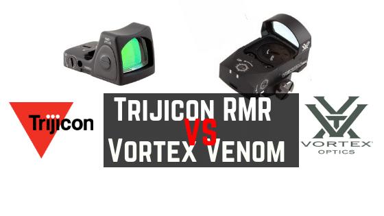 Trijicon RMR VS Vortex Venom – Non Biased Comparison Reviews
