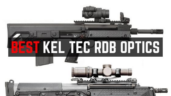Best Optic For Kel Tec RDB