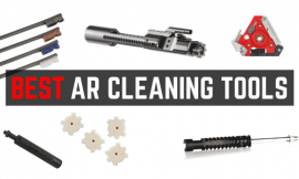 Best AR 15 Cleaning Tools – For Chamber, Bore & BCG Carbon Removal