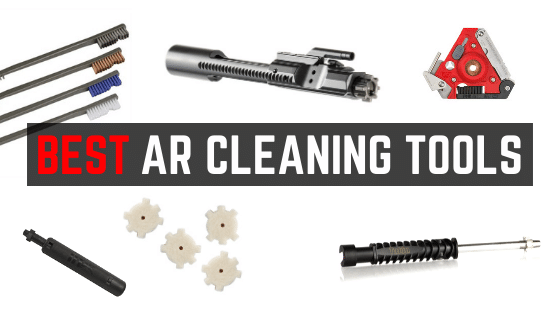 Best AR 15 Cleaning Tools  [Chamber, Bore, BCG Carbon Removal]