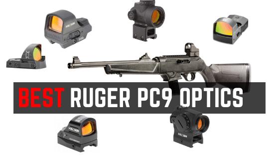 5 Best Optics For Ruger 9mm PC9 Carbine 2021