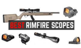 Best Rimfire Scope For Targeting Shooting – Red Dot & Magnified Riflescope