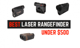 Best Rangefinder Under $500 – For Shooters Who Really Care For Precision