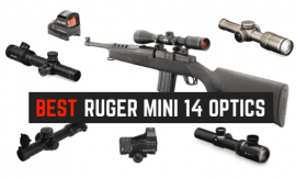 Best Scopes For Ruger Mini 14 Rifle – New Scopes & Mounts