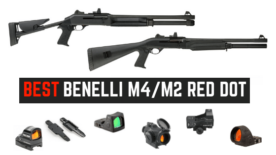 Read more about the article 4 Best Red Dots For Benelli M4 and M2 Shotguns