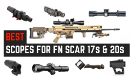6 Best Scopes For FN SCAR 17 & 20S [Updated 2021]