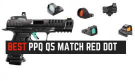 5 Best Red Dot For Walther PPQ Q5 Match [Updated 2021]