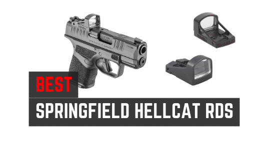 3 Best Red Dot Sights For Springfield Hellcat [OSP]