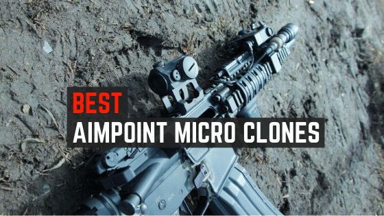 Read more about the article 3 Best Aimpoint Micro Clones People Love