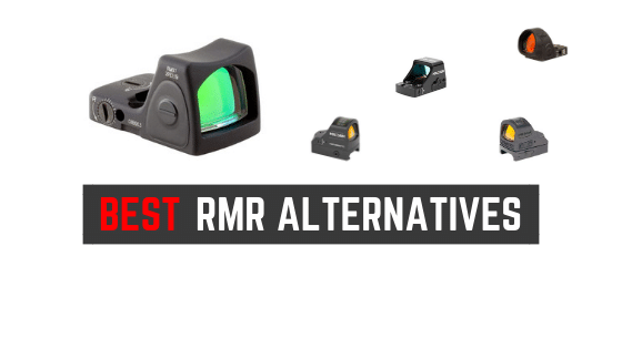 Best Trijicon RMR Alternatives