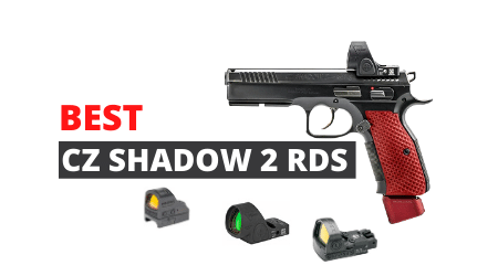 Best Red Dot Sights For CZ Shadow 2