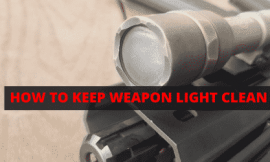 How To Keep Weapon Light Clean