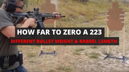 How Far Should You Sight In A 223 [16″ Barrel & SBR]