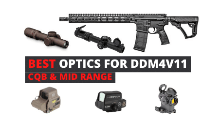 8 Best Scopes for Daniel Defense DDM4V11