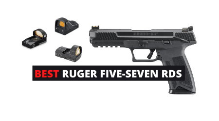 Best Red Dot Sights For Ruger 57