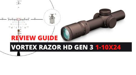 Review Vortex RAZOR HD GEN 3 1-10X24