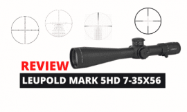 Review Guide: Leupold Mark 5 HD 7-35X56
