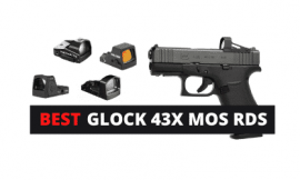 4 Best Red Dot Sights For GLOCK 43X MOS