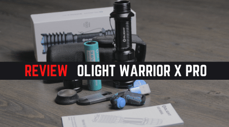 Review Guide: Olight Warrior X Pro [Ultimate Tactical Handheld Thrower]