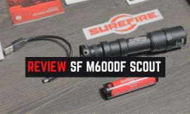Review Surefire M600DF [Dual Fuel] Scout Weapon Light