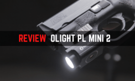 Review Guide – Olight PL Mini 2 Pistol Light