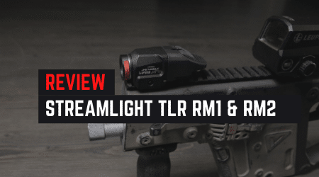 Review – Streamlight TLR RM 1 & 2 Tactical Lights