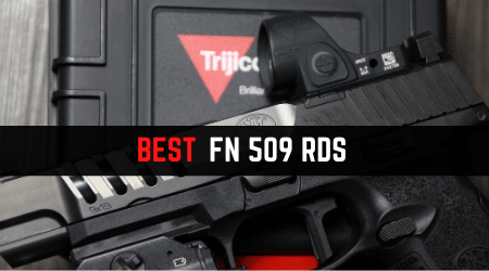 Read more about the article 3 Best Red Dots for FN 509 Tactical, LS Edge, Compact [Updated 2021]