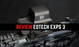 Review EOTech EXPS3 Holographic Sight [Field Grade Optic]