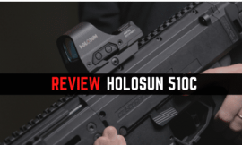 Review Holosun 510C Reflex Sight [Hottest Selling]