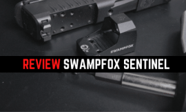 Review: Swampfox Sentinel Subcompact Red Dot Sight