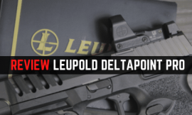 Leupold DeltaPoint Pro Review [Still Very Good 2021]