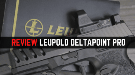 Read more about the article Leupold DeltaPoint Pro Review [Still Very Good 2021]